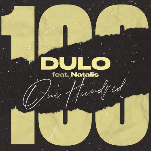 Dulo Feat. Natalis - One Hundred